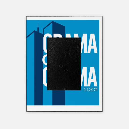 OBAMA GOT OSAMA_MAY Picture Frame