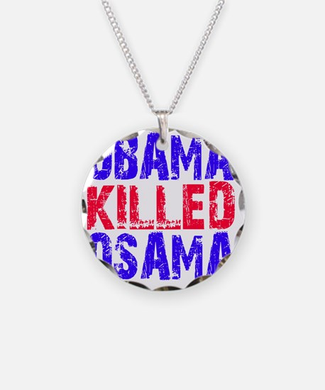 obama killed osama blue Necklace