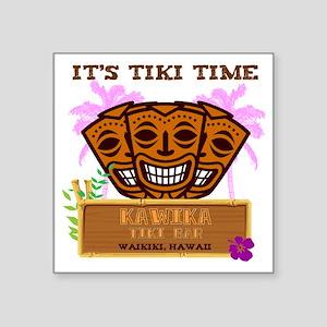 "Its Tiki Time Square Sticker 3"" x 3"""