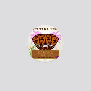 Its Tiki Time Mini Button