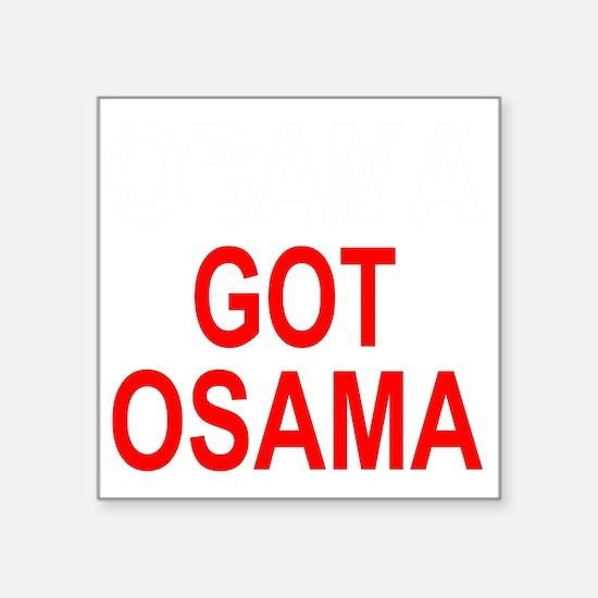"""Obama Osama Square Sticker 3"""" x 3"""""""