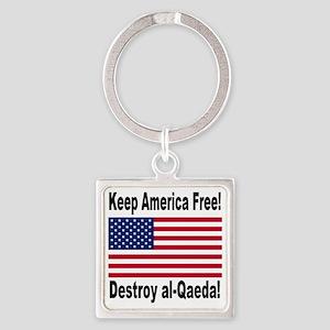 destroy_al_qaeda Square Keychain