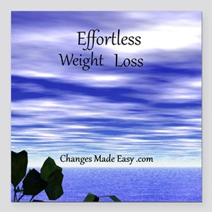 """Effortless weight loss Square Car Magnet 3"""" x 3"""""""