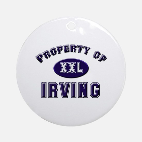Property of irving Ornament (Round)