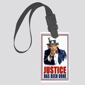 Obama Justice has been done bin  Large Luggage Tag