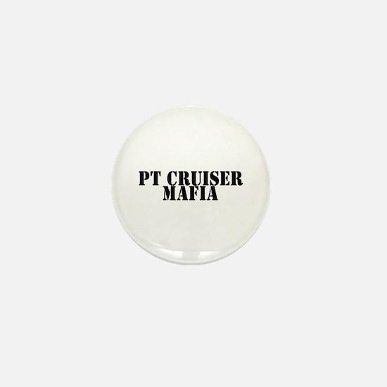 PT Cruiser Mafia Mini Button