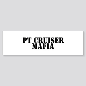 PT Cruiser Mafia Bumper Sticker
