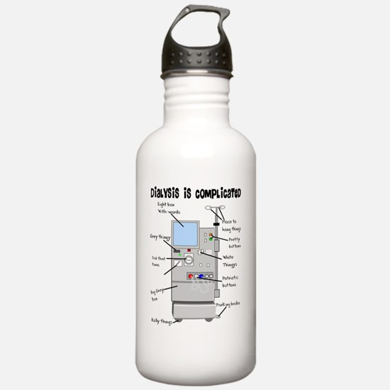 Dialysis is Complicate Water Bottle