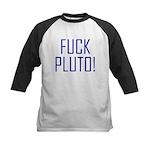 Fuck Pluto Kids Baseball Jersey