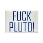 Fuck Pluto Rectangle Magnet (10 pack)