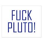Fuck Pluto Small Poster