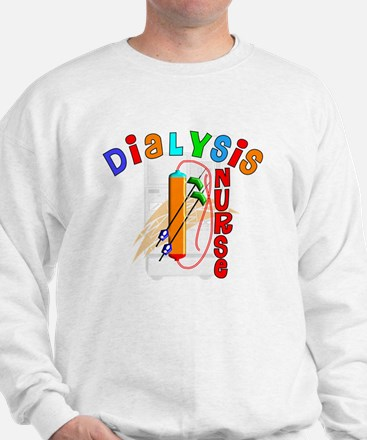 Dialysis Nurse 2011 Sweatshirt