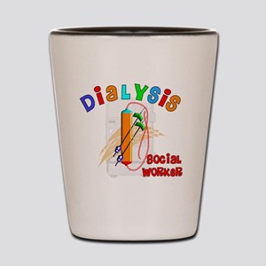 dialysis social worker 2011 Shot Glass