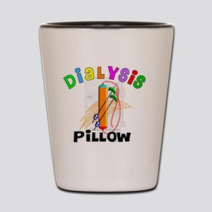 dialyisis pillow Shot Glass