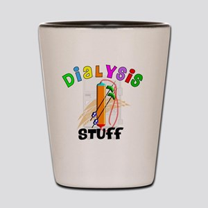 Dialysis STUFF Shot Glass