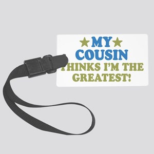thinksgreatcousin-01 Large Luggage Tag