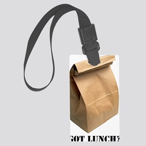 got lunch Large Luggage Tag