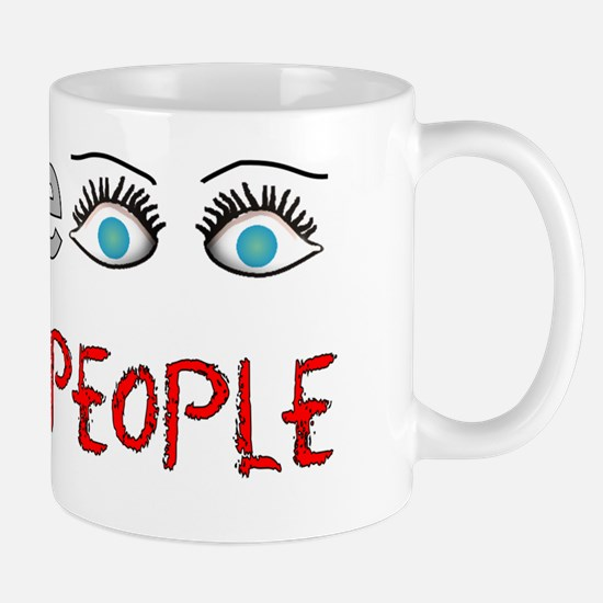 I see crazy people Mug