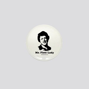 Mr. First Lady Mini Button
