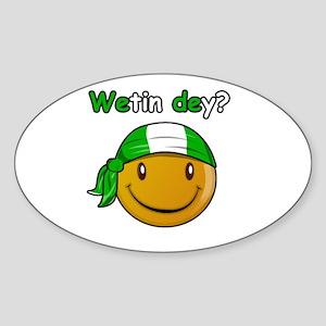Wetin dey? Oval Sticker