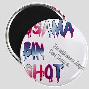 OSAMABINSHOT Magnet