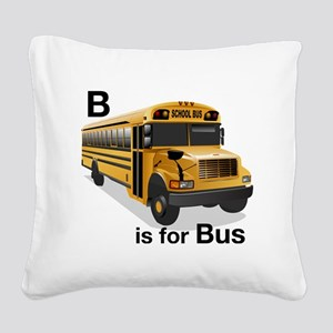 B_is_Bus Square Canvas Pillow
