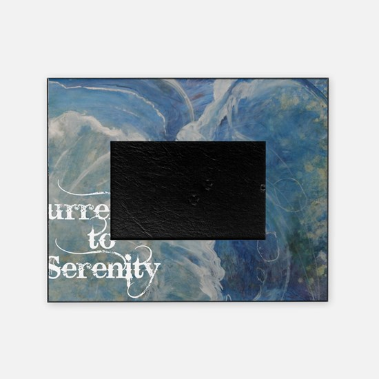 surrender2serenity2_poster Picture Frame