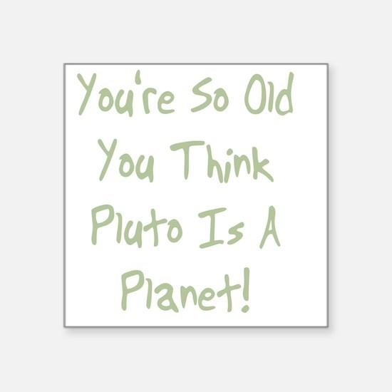"PlutoPlanetgreen Square Sticker 3"" x 3"""