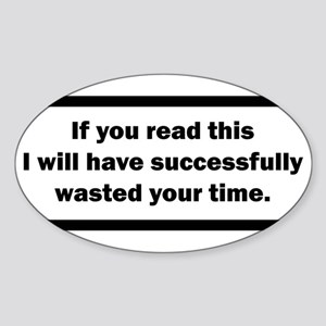 Wasting your time Sticker