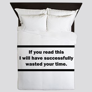 Wasting your time Queen Duvet