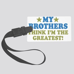 thinksgreatbrothers-01 Large Luggage Tag