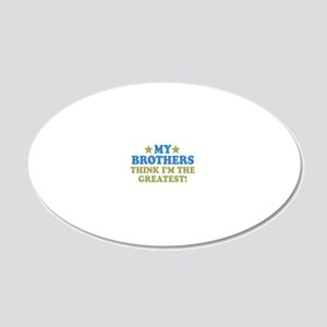 thinksgreatbrothers-01 20x12 Oval Wall Decal