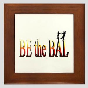 Be the Bal Framed Tile