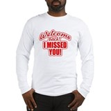 Welcome back Long Sleeve T-shirts