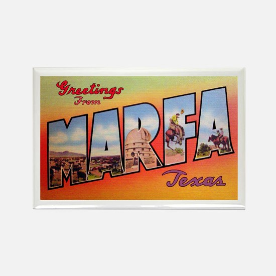 Marfa Texas Greetings Rectangle Magnet