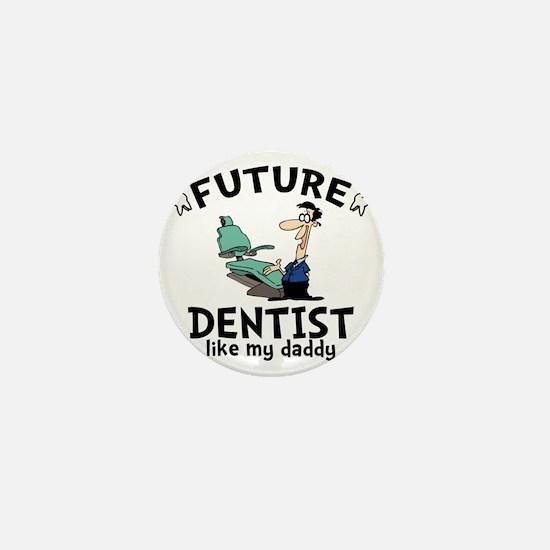 Dentist Dad Mini Button