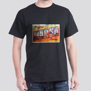 Marfa Texas Greetings (Front) Dark T-Shirt