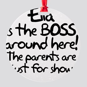 boss_ella Round Ornament