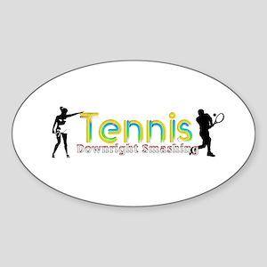Tennis Slogan Sticker (Oval)