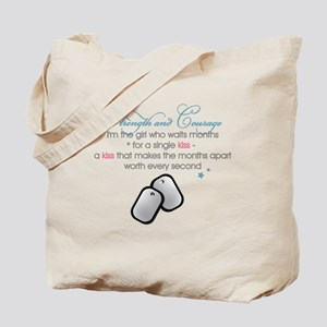 STRENGTH AND COURAGE Tote Bag