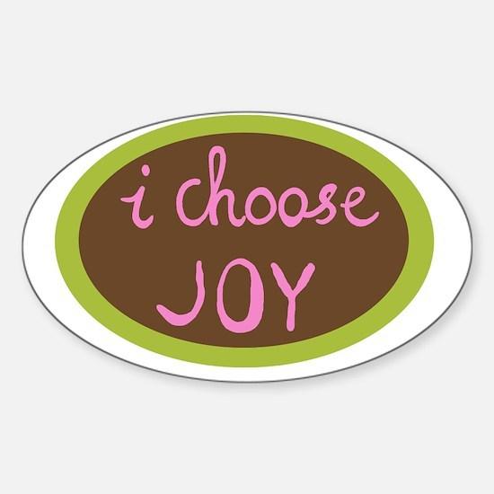 I Choose Joy - Women Sticker (Oval)