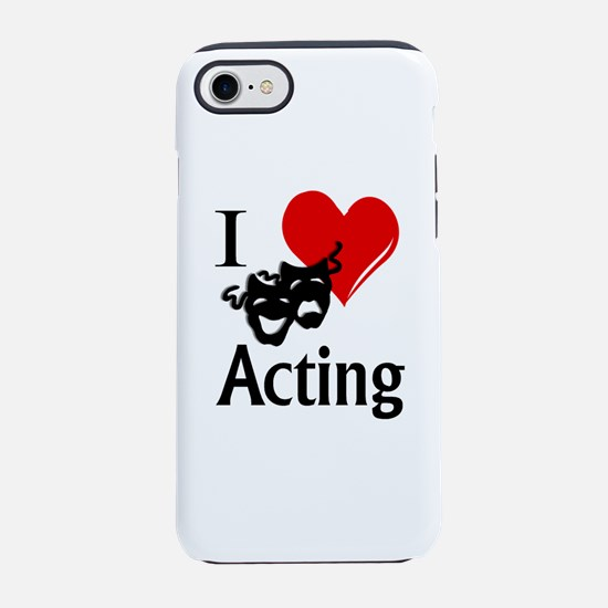I Heart Acting iPhone 7 Tough Case