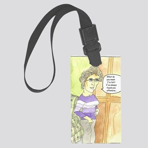 What do you mean Im fat cr Large Luggage Tag