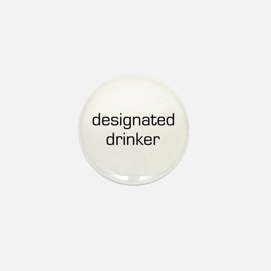 Designated Drinker Mini Button