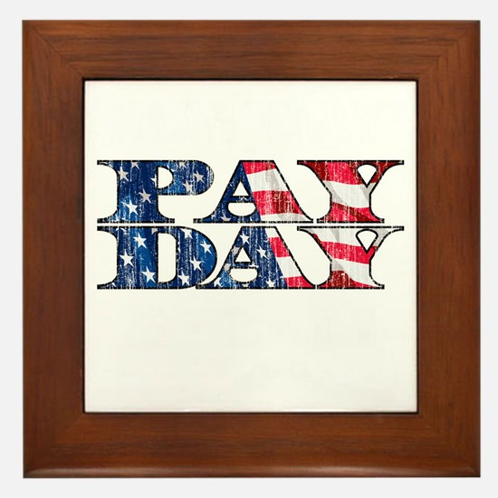 May Day is Pay Day Framed Tile