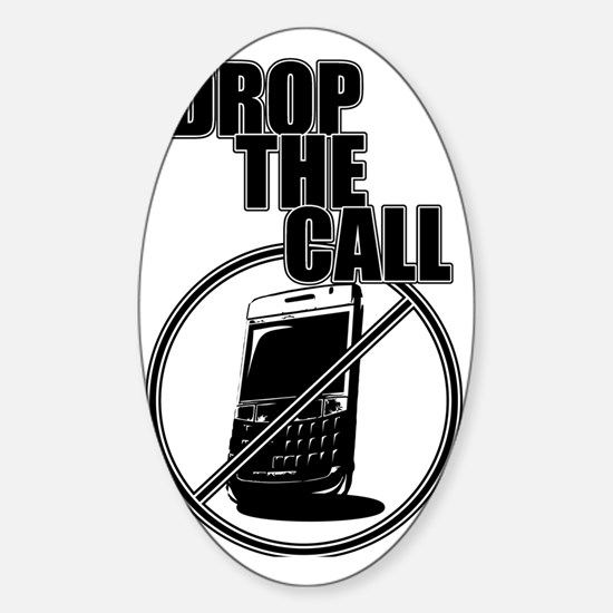 drop_the_call Sticker (Oval)
