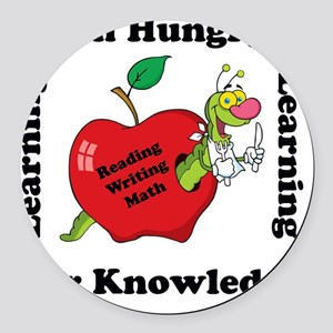 Hungry For Learning copy Round Car Magnet