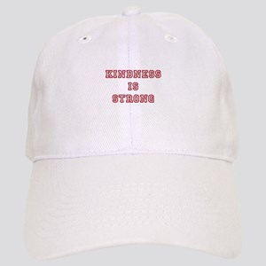 Kindness Is Strong Baseball Cap
