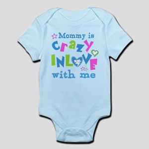 Mommy is Crazy In Love with Me Infant Bodysuit