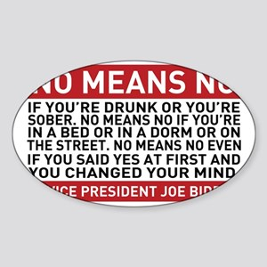 No Means No Sticker (Oval)
